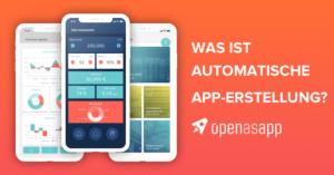 Was ist Automatische App Erstellung