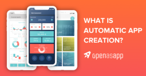 What is automatic app creation